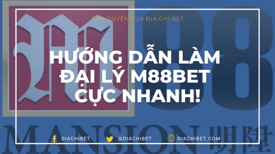 Hướng dẫn làm đại lý M88BET Diachibet Banner Logo