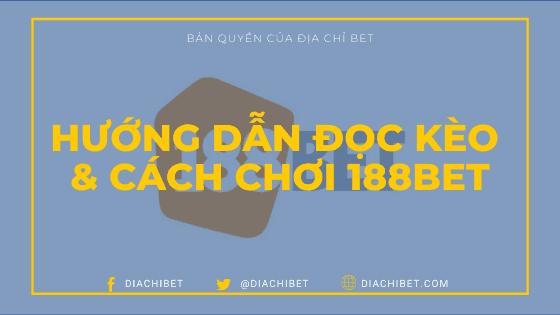 Hướng dẫn đọc kèo và chơi 188BET Diachibet Banner Logo