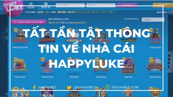 Tất tần tật thông tin về nhà cái HappyLuke có thể bạn chưa biết