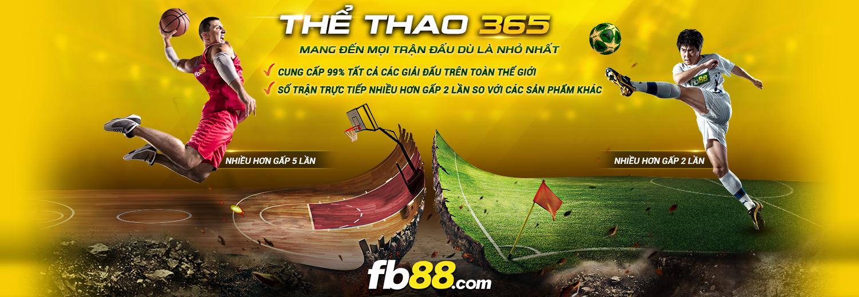 Cược thể thao 365 hoàn toàn mới tại fb88